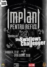 Concert Sky Swallows Challenger si Implant Pentru Refuz in Cluj Napoca