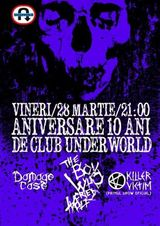 The Boy Who Cried Wolf @ Underworld Club Bucuresti