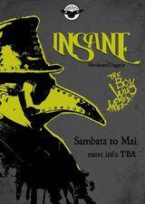 Insane, The Boy Who Cried Wolf si Perfect Zero For Infinity @ TBA 10 mai