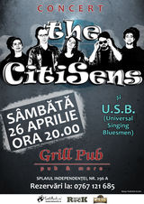 THE CITISENS si U.S.B. concerteaza in Bucuresti
