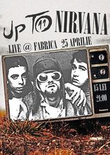 Concert Tribut Nirvana cu Up to Eleven in Club Fabrica