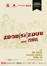 Trupele Zdob si Zdub si Cuibul canta pe 24 iulie la Gradina Verona