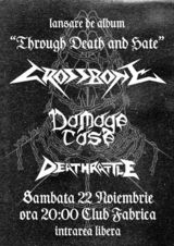 CROSSBONE - lansare album / invitati Damage Case si Deathrattle - Club Fabrica Bucuresti