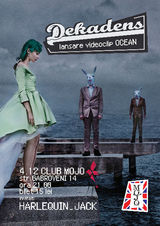 Concert Dekadens - lansare videoclip The Ocean - in Mojo Club Bucuresti