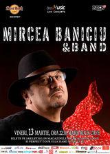 Mircea Baniciu & Band canta pe 13 martie la Hard Rock Cafe