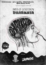 Lansarea clip si single Days of Confusion  'Dharkata' in Colectiv din Bucuresti pe 2 Aprilie