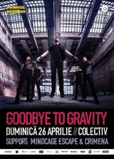Concert Goodbye To Gravity in Club Colectiv pe 26 aprilie