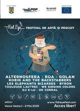 Fish Eye Fest: Alternosfera, ROA, Robin & the Backstabbers in Vama Veche pe 1 si 2 mai