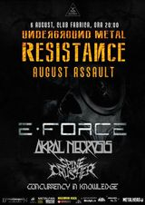 E-Force, Akral Necrosis si invitati speciali in Fabrica pe 6 August