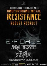 E-Force, Akral Necrosis si invitati speciali in Fabrica pe 6 August