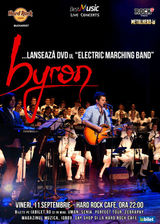Trupa byron lanseaza DVD-ul Electric Marching Band