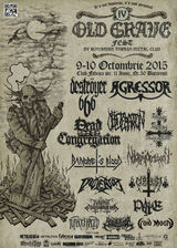Old Grave Fest - 9 - 10 Octombrie 2015 la Bucuresti in Club Fabrica
