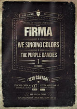 FiRMA/ We Singing Colors/ The Purple Dandies - live in Control pe 1 Octombrie