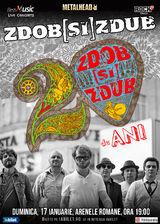 Concert aniversar - Zdob si Zdub 20 de ani si album nou pe 17 ianuarie la Arenele Romane