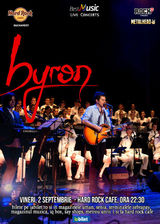 byron concerteaza pe 2 septembrie la Hard Rock Cafe