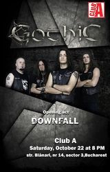 Gothic si Downfall concerteaza in Club A pe 22 Octombrie