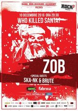 ZOB: Who Killed Santa | Special Guests: SKA-NK & BRUTE