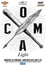 Concert Coma Light la Hard Rock Cafe
