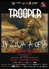 Trooper lanseaza albumul 'In ziua a opta' pe 2 decembrie in Doors Club din Constanta
