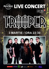 Concert Trooper pe 3 martie la Hard Rock Cafe