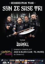 Syn Ze Sase Tri concerteaza la Targu Mures pe 12 martie