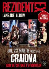 Concert Rezident EX pe 23 martie la Craiova