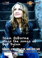 Joan Osborne sings the songs of Bob Dylan in premiera la Hard Rock Cafe