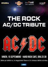 Concert Tribut AC/DC cu THE ROCK pe 15 septembrie la Hard Rock Cafe