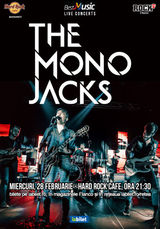 Concert The Mono Jacks pe 28 Februarie la Hard Rock Cafe