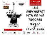Old Blacks Rock & More Festival pe 25 Mai la Arenele Romane