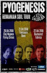 PYOGENESIS prezinta Romanian Soil Tour 2018