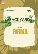 Backyard Acoustic Season cu FiRMA