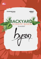 Backyard Acoustic Season cu Byron