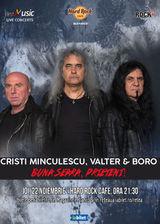 Buna seara Prieteni! Cu Cristi Minculescu, Valter si Boro!