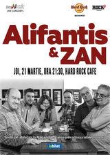 Concert Alifantis&ZAN in Hard Rock Cafe din Bucuresti pe 21 martie 2019