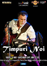 Timpuri Noi pe 21 Mai la Hard Rock Cafe