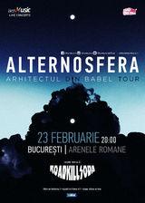 Alternosfera - Lansare de Album - si pe 23 februarie la Arenele Romane