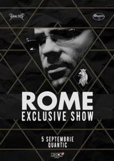 ROME - Exclusive Show in Quantic pe 5 septembrie