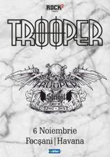 Focani: Concert Trooper - Strigat (Best of 2002-2019) pe 6 noiembrie