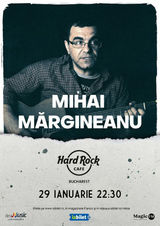 Concert Mihai Margineanu pe 29 ianuarie 2021 la Hard Rock Cafe