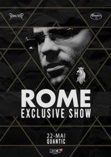 ROME - Exclusive Show in Quantic pe 22 mai 2021