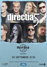 Concert Directia 5 pe 30 septembrie la Hard Rock Cafe