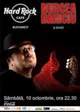 Mircea Baniciu concerteaza la Hard Rock Cafe