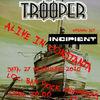 Concert Trooper si Incipient