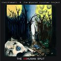 The Unhuman Split (split album with The Bipolar Disorder Project)