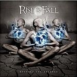 Cronica albumului Rise To Fall - Restore The Balance pe METALHEAD