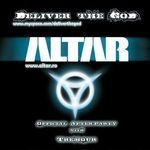 Altar si Deliver The God concerteaza in Club Fabrica