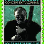 Concert Mircea Baniciu in Fire Club