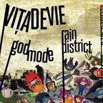 Concert Vita de Vie, Godmode, Rain District in Fabrica