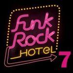 Funk Rock Hotel 7 la Fabrica